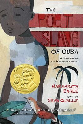 The Poet Slave of Cuba By Engle, Margarita/ Qualls, Sean (ILT)