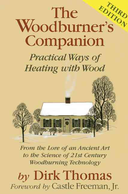 The Woodburner's Companion By Thomas, Dirk/ Freeman, Castle, Jr. (FRW)